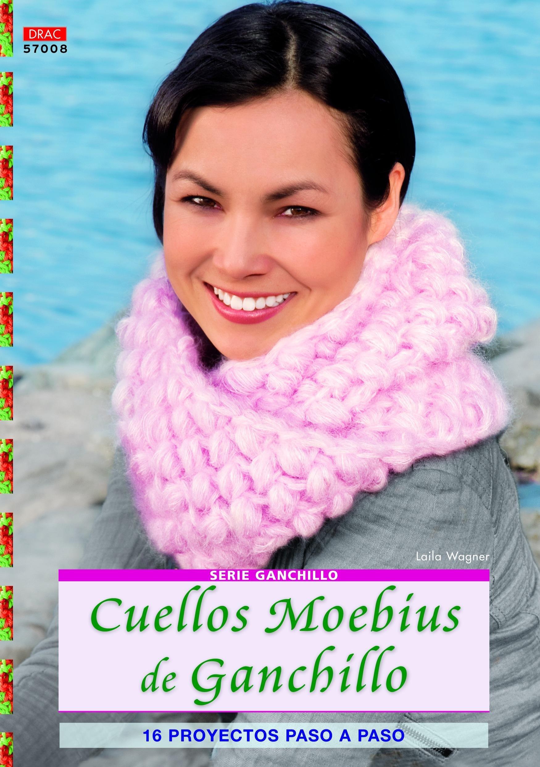 Cuellos Moebius de ganchillo: 16 proyectos paso a paso pdf epub
