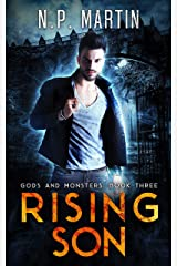 Rising Son (Gods and Monsters: An Urban Fantasy Trilogy Book 3) Kindle Edition