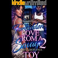 Forbidden Love From A Savage 2: An Urban Romance