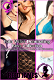 Futa Wife's Dominating Boss Collection: (A Futa-on-Female, Interracial, Cuckold, Hot Wife Erotica)