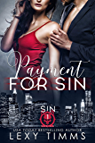 Payment for Sin (Sin Series Book 1)