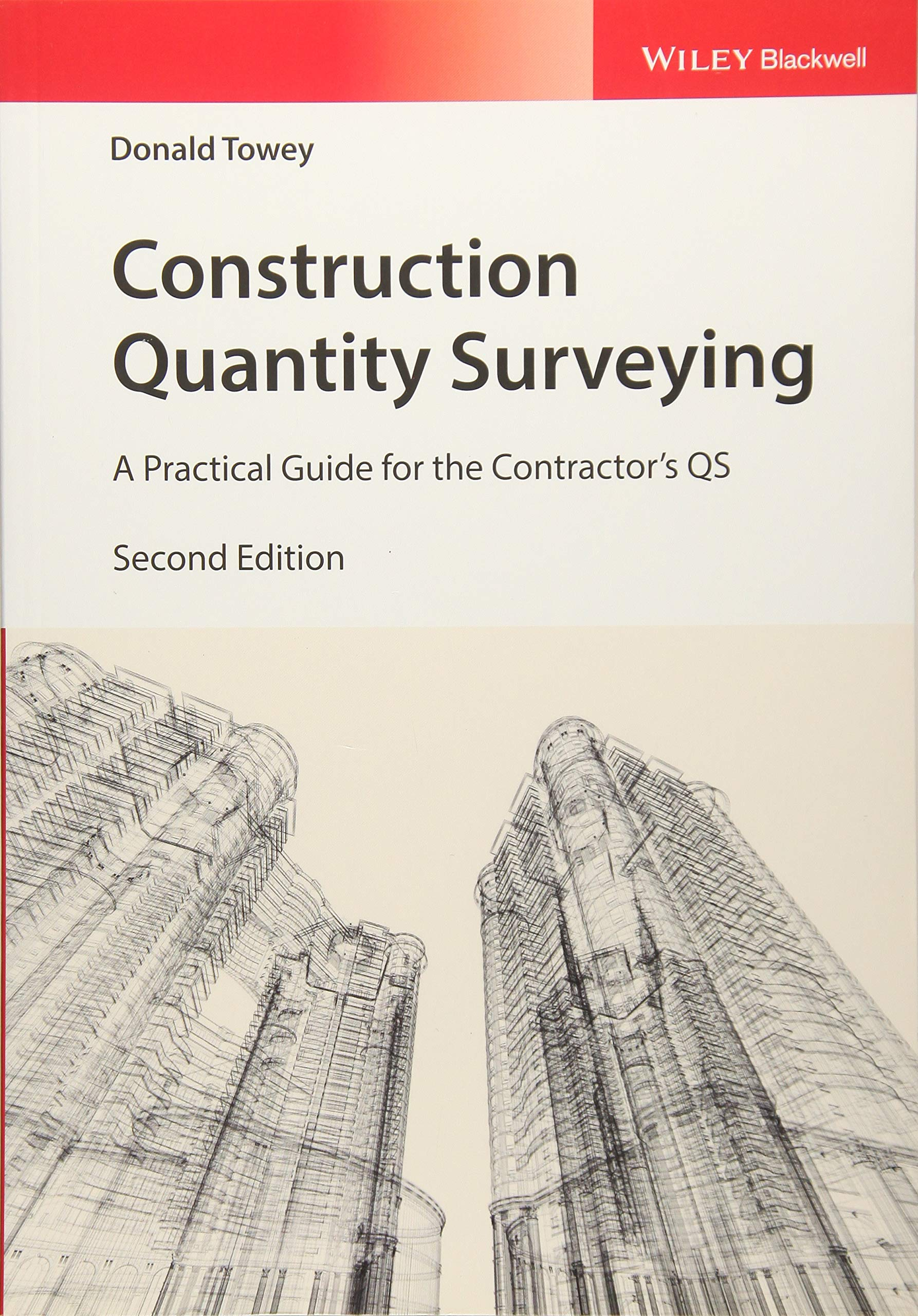 Construction Quantity Surveying: A Practical Guide for the
