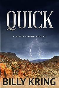 QUICK (A Hunter Kincaid Series Book 1)