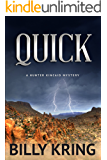 QUICK (A Hunter Kincaid Series Book 1)