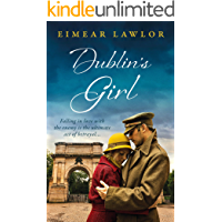 Dublin's Girl: A sweeping wartime romance novel from a debut voice in fiction!