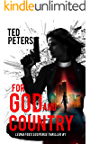 For God and Country: Leona Foxx Suspense Thriller #1