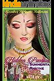 Hidden Passion (Indian Princesses Saga Book 1)