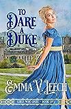To Dare a Duke (Girls Who Dare Book 1) (English Edition)