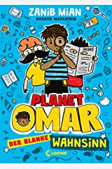 Planet Omar - Der blanke Wahnsinn: Lustiger Comic-Roman für Jungen und Mädchen ab 8 Jahre (German Edition) Kindle Edition