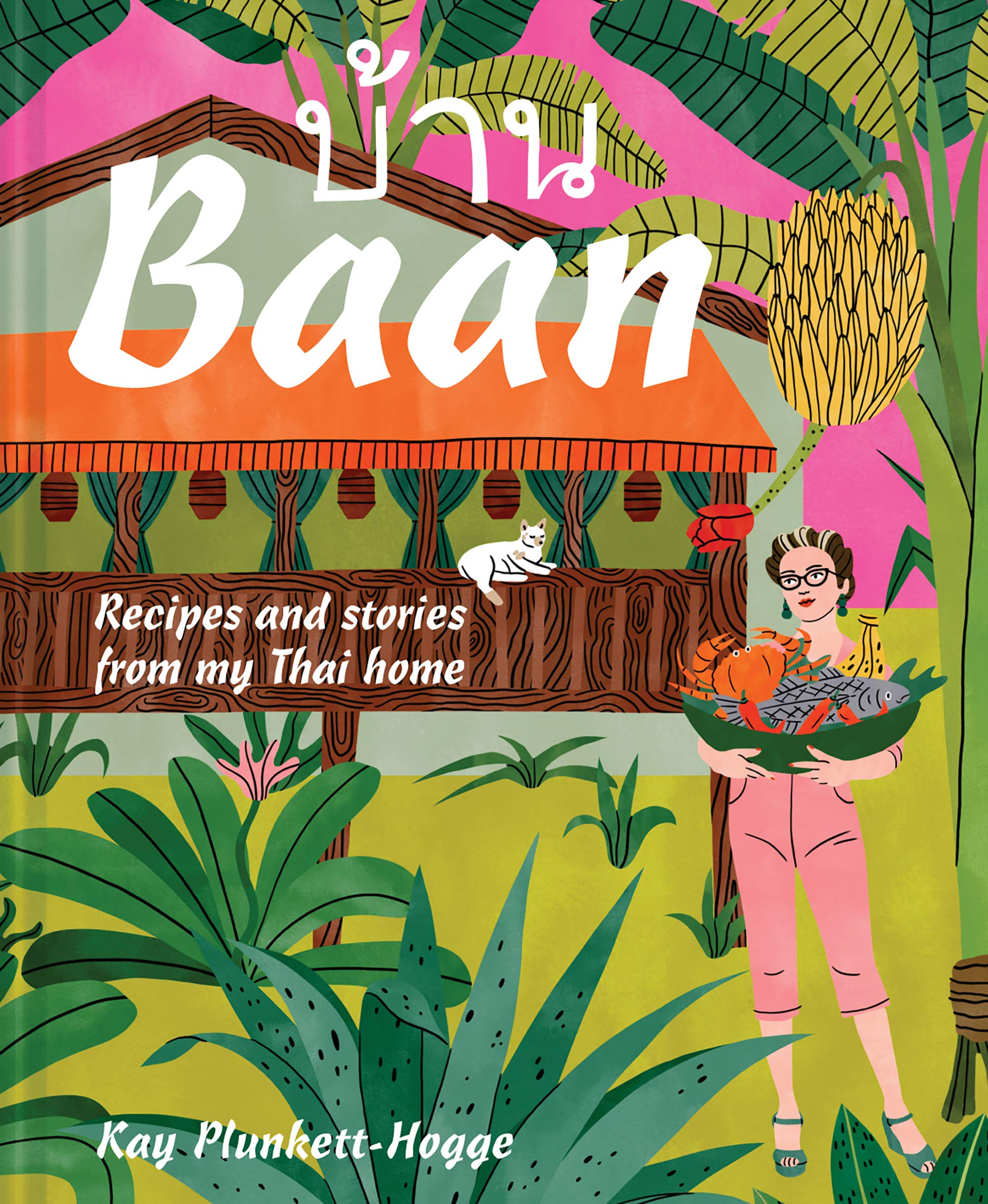 Baan: Recipes and stories from my Thai home by Pavilion