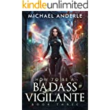 How To Be A Badass Vigilante: Book Three