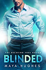 Blinded (Breaking Free Standalone Book 1) Kindle Edition