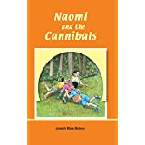 Naomi and the Cannibals