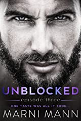 Unblocked - Episode Three (Timber Towers Series Book 3) Kindle Edition