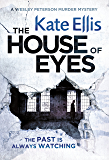 The House of Eyes (Wesley Peterson Book 20)