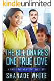 The Billionaire's One True Love (BWWM Romance Book 1)