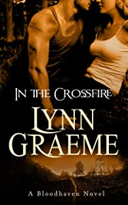 In the Crossfire (Bloodhaven Book 2)
