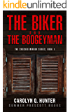 THE BIKER AND THE BOOGEYMAN (The Cracked Mirror Series Book 1)