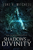 Shadows of Divinity (The Enochian War Book 1)