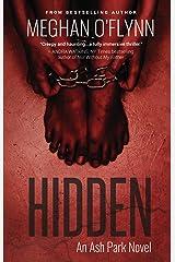 Hidden: An Ash Park Novel (Volume 4) Kindle Edition