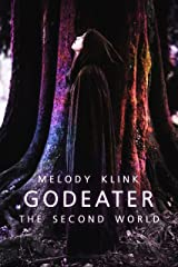 Godeater: The Second World Kindle Edition