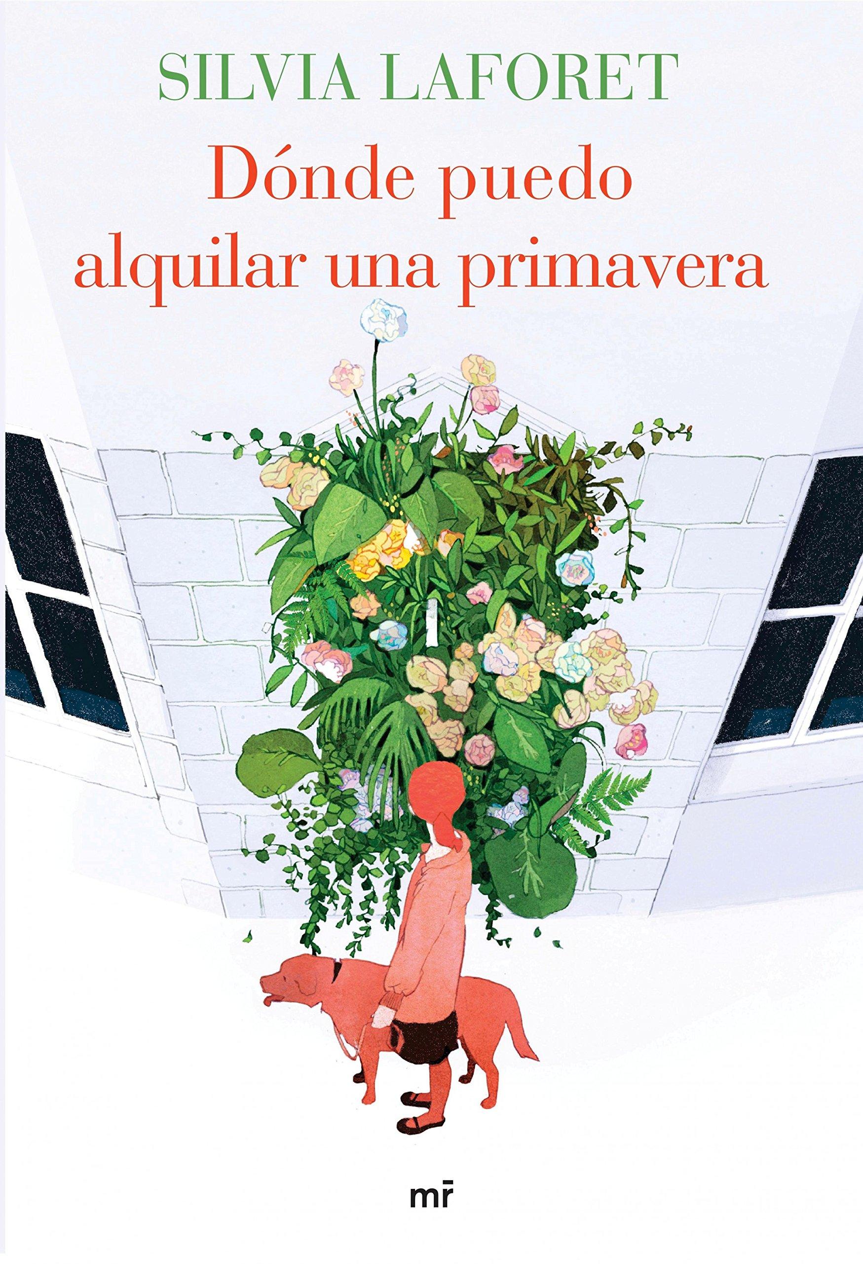 Dónde puedo alquilar una primavera (MR Narrativa): Amazon.es ...