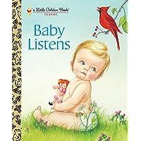 Baby Listens (Little Golden Book)