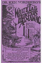 Dr. Ken Nordberg's whitetail hunters Almanac Paperback