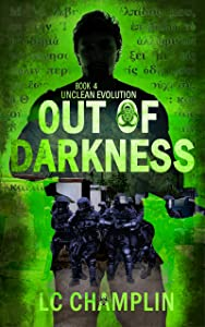 Out of Darkness (Unclean Evolution Book 4)
