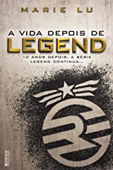 A vida depois de Legend eBook Kindle