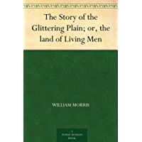 The Story of the Glittering Plain; or, the land of Living Men