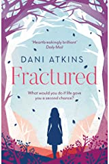 Fractured: A magical love story from the winner of Romantic Novel of the Year (English Edition) eBook Kindle