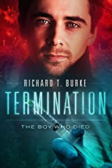 Termination: The Boy Who Died (Decimation Book 2) Kindle Edition