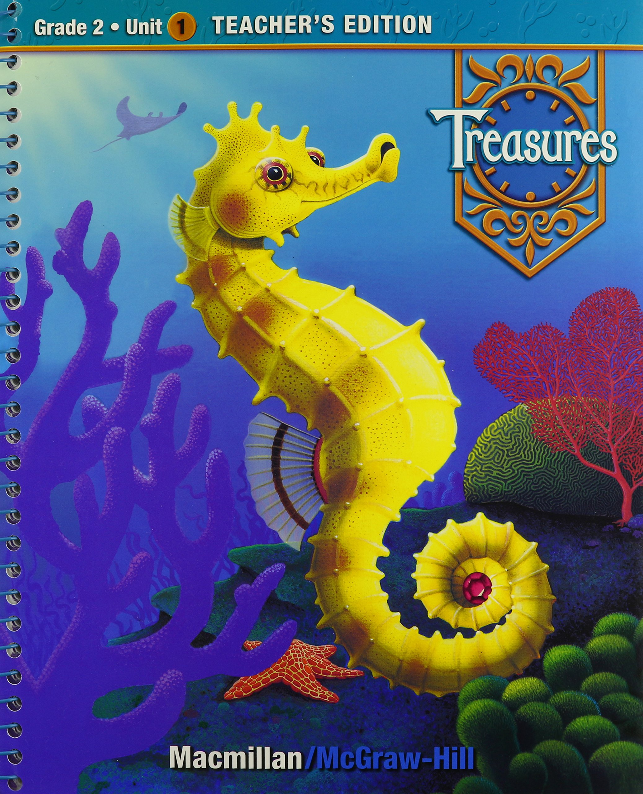 Treasures, A Reading/Language Arts Program, Grade 2, Unit 1 Teacher Edition (ELEMENTARY READING TREASURES) by McGraw-Hill Education