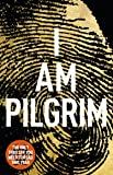 I Am Pilgrim: The bestselling Richard & Judy Book Club pick