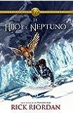 El hijo de Neptuno: Heroes del Olimpo 2 (Spanish Edition)