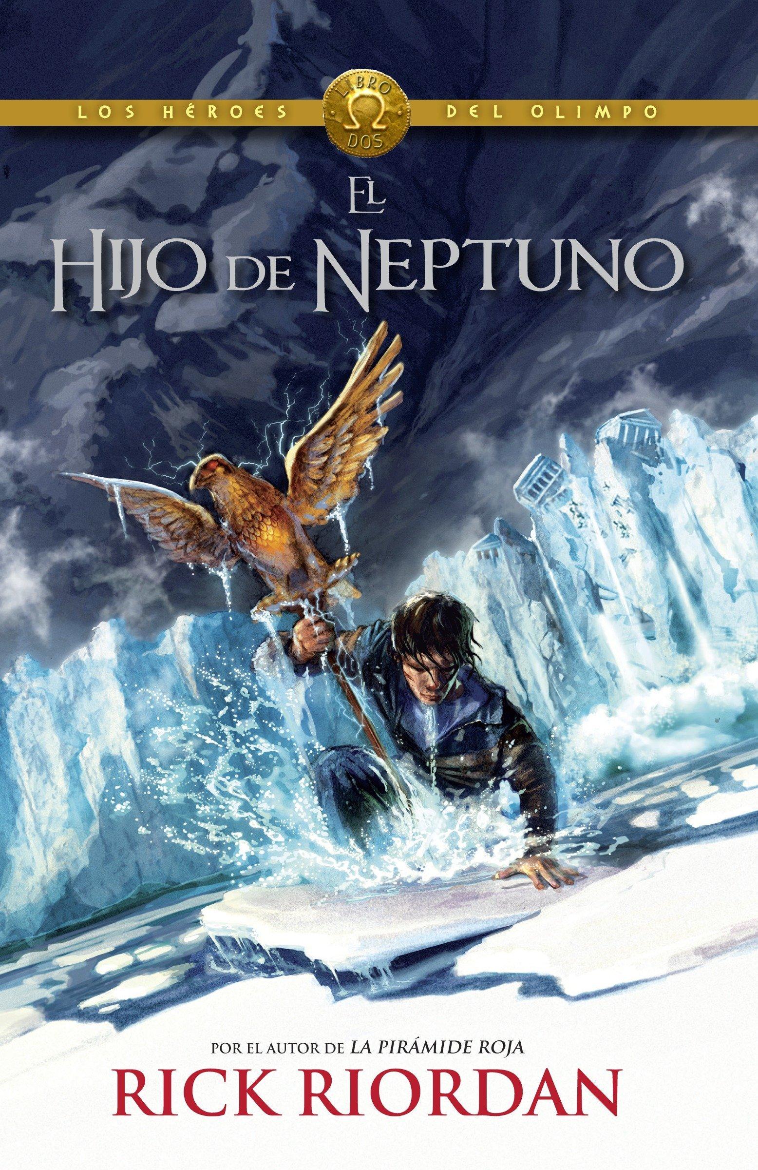 El hijo de Neptuno: Heroes del Olimpo 2 (Los Heroes del Olimpo, Band 2)