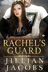 Rachel's Guard (The O-Line Series Book 2) Kindle Edition