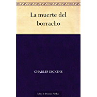 La muerte del borracho (Spanish Edition)