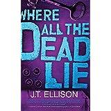 Where All the Dead Lie (A Taylor Jackson Novel, 7)
