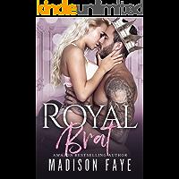 Royal Brat (English Edition)