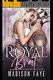 Royal Brat (Royally Screwed Book 2)