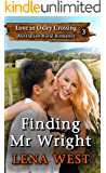 Finding Mr Wright (Love in Oxley Crossing Book 3)