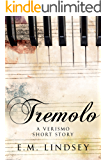 Tremolo: A Verismo Short Story
