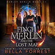 Finch Merlin and the Lost Map: Harley Merlin, Book 11