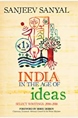 India in the Age of Ideas: Select Writings: 2006-2018 Kindle Edition