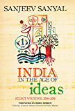 India in the Age of Ideas: Select Writings: 2006-2018 (English Edition)