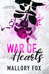 War Of Hearts: A Dark Bully High School Romance (Wicked Hearts At War Book 1) Kindle Edition