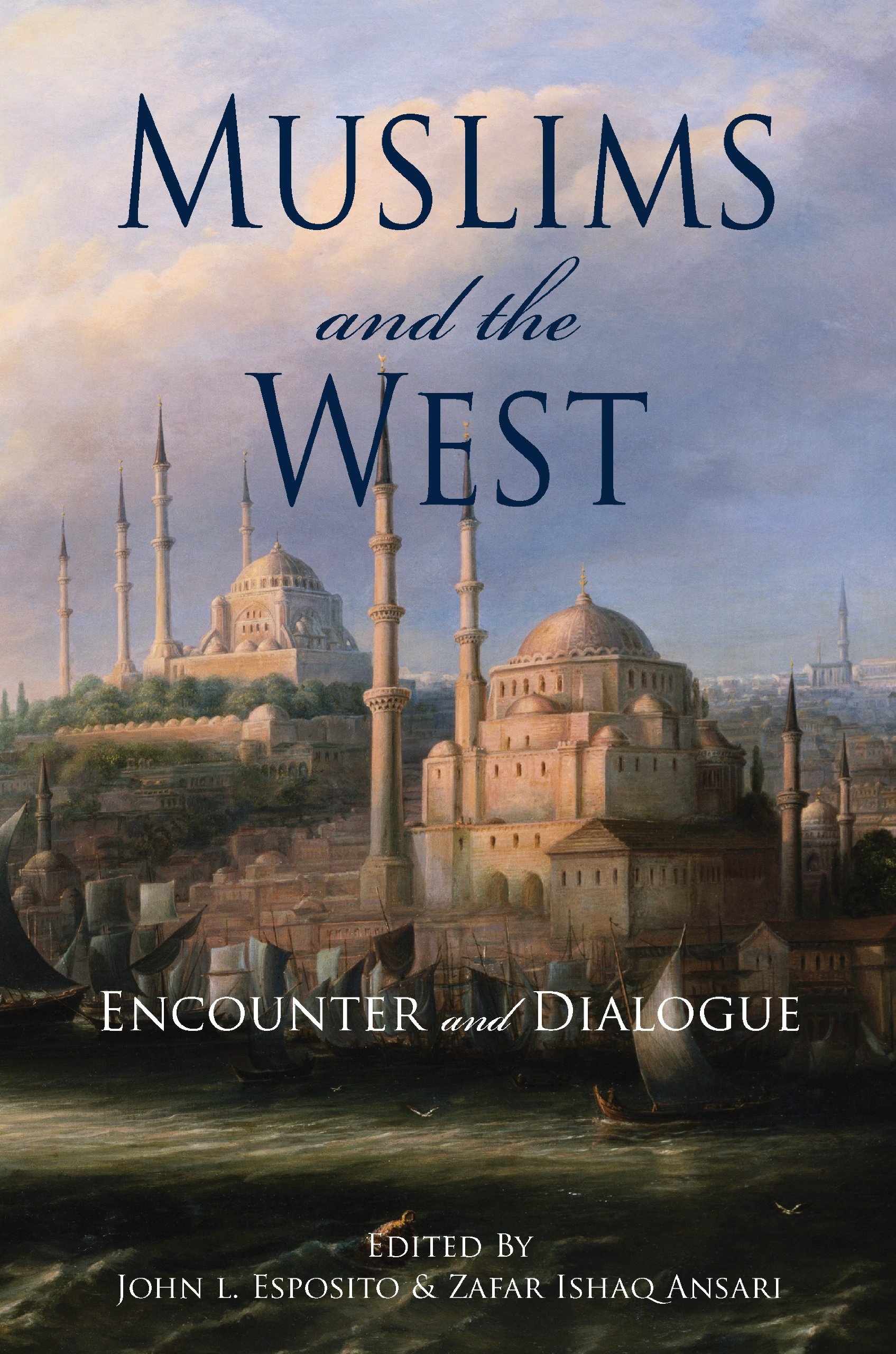 Download Muslims & the West: Encounter & Dialogue PDF