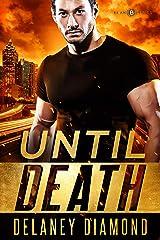 Until Death (Plan B Book 2) Kindle Edition